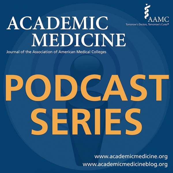 Academic Medicine Podcast