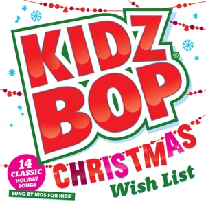 Kidz Bop Christmas Wish List Mp3 Download