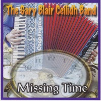 Missing Time by Gary Blair Ceilidh Band on Apple Music