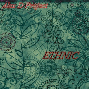 Alex D Project - Ethnic