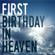 First Birthday in Heaven - Rex Norton