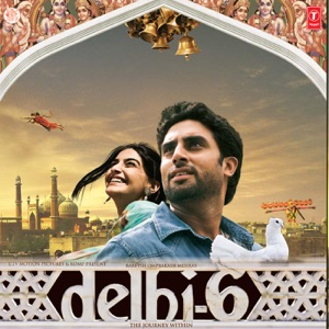 Delhi-6 (Original Motion Picture Soundtrack)