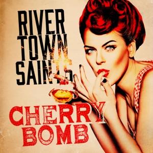 River Town Saints - Cherry Bomb - Line Dance Music