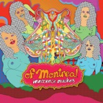 of Montreal - my fair lady