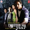 Chhodon Naa Yaar (Original Motion Picture Soundtrack)