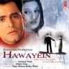Hawayein Original Motion Picture Soundtrack