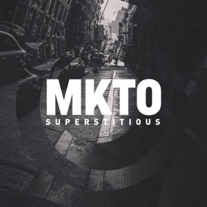MKTO - Superstitious - Line Dance Music