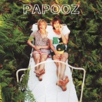 Papooz - Louise