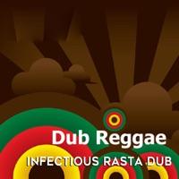 Dub Reggae: Infectious Rasta Dub - EP