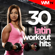 Various Artists - 30 Latin Workout Hits (Unmixed Compilation for Fitness & Workout Ideal for Running, Jogging, Step, Aerobic, Cardio Dance, Gym, Spinning, HIIT)