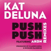 Push Push (Remixes) [feat. Akon] - Single