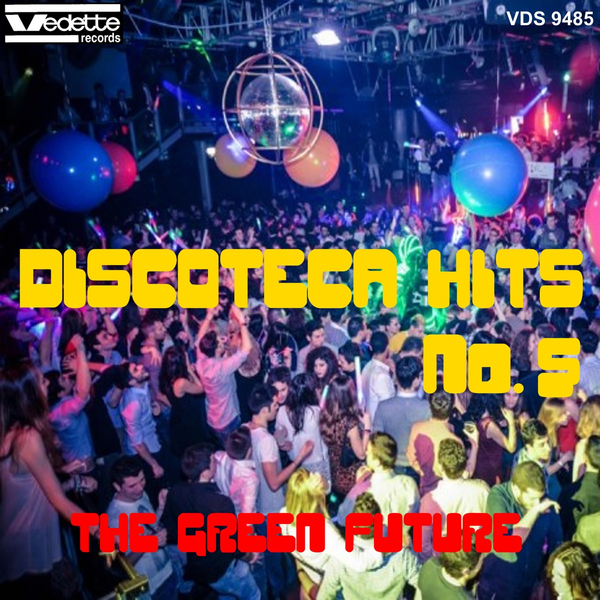 Discoteca Hits No 5 The Green Future CD cover