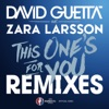 This One's for You (feat. Zara Larsson) [Remixes EP] [Official Song UEFA EURO 2016], David Guetta