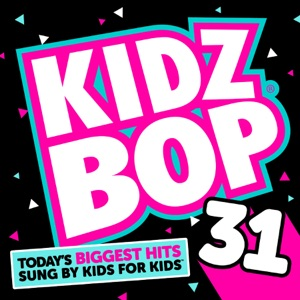 Kidz Bop 31 Mp3 Download