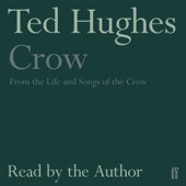 Crow: From the Life and Songs of the Crow (Unabridged)