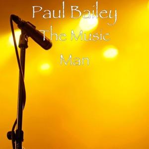 Paul Bailey - The Music Man - Line Dance Music