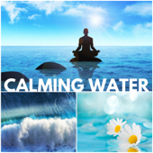 Calming Water - Gentle Stream and Sea Sounds to Relax, Ocean Waves and Waterfall Background Music for Deep Sleep