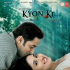 Kyon Ki It s Fate Original Motion Picture Soundtrack