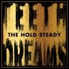 The Hold Steady - Teeth Dreams Album