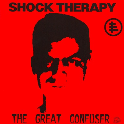 The Great Confuser - Shock Therapy