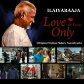 Love and Love Only (Original Motion Picture Soundtrack)