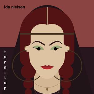 Ida Nielsen - Turnitup