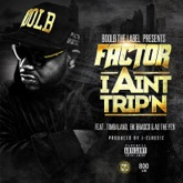 I Ain't Trip'n (feat. Timbaland, BK Brasco & A.D.) - Single