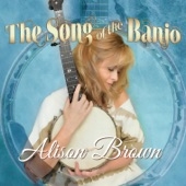 Alison Brown - The Song of the Banjo