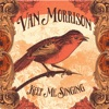 Keep Me Singing, Van Morrison