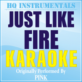 [Download] Just Like Fire (Karaoke Instrumental) [Originally Performed by Pink] MP3