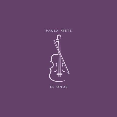 Le onde - Single - Paula Kiete album