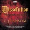 C.J. Sansom - Shardlake: Dissolution: BBC Radio 4 full-cast dramatisation artwork