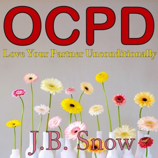 How to Interact with Your OCPD Partner: A Guide to