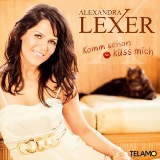Komm schon küss mich – Alexandra Lexer