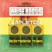 Arise Roots - Rootsman Town (feat. Capleton) feat. Capleton