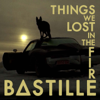 Bastille - Things We Lost in the Fire (TORN Remix) ilustración