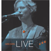 Catie Curtis - Radical (Live)