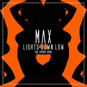 Lights Down Low (Two Friends Remix) - Single Mp3 Download