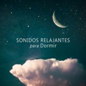 Sonidos Relajantes para Dormir: Música de Tranquilidad para el Sueño Profundo, Sueños Lúcidos, Canciones de Cuna para Niños y Adultos