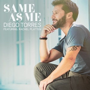 Same As Me (feat. Rachel Platten) - Single Mp3 Download