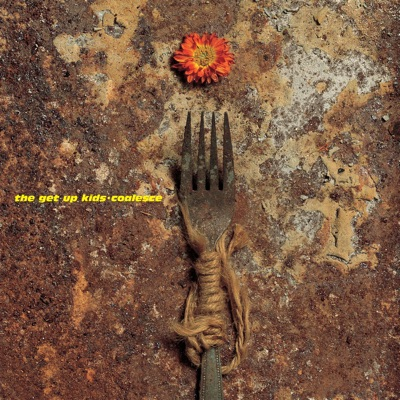 The Get Up Kids/Coalesce - Single - The Get Up Kids