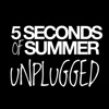 Unplugged - EP, 5 Seconds of Summer