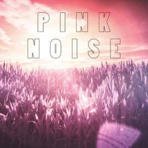 Pink Noise - Pink Noise for Sleeping