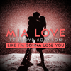 Mia Love - Like I'm Gonna Lose You (feat. Lloyd Johnson) artwork