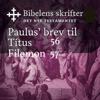 KABB - Paulus' brev til Titus / Filemon (Bibel2011 - Bibelens skrifter 56 / 57 - Det Nye Testamentet) artwork