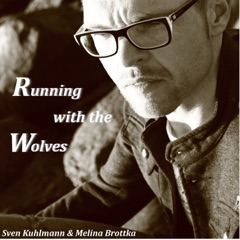 Running with the Wolves (Remixes)