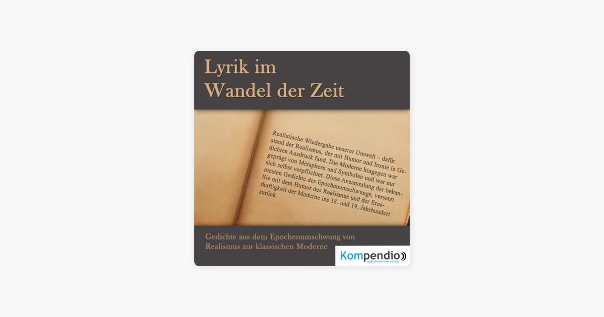 Lyrik Im Wandel Der Zeit Gedichte Aus Dem Epochenumschwung Von Realismus Zur Klassischen Moderne