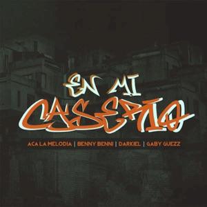 En Mi Caserio (feat. Benny Benni, A.C.a La Melodía & Gaby Guezz) - Single Mp3 Download