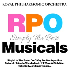 Royal Philharmonic Orchestra: Simply the Best: Musicals