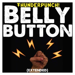 Belly Button (Extended) - Single - ThunderPunch! Album Cover